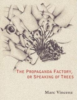 Marc Vincenz's THE PROPAGANDA FACTORY