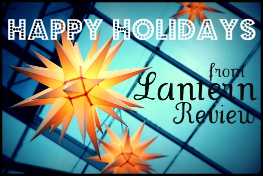 Happy Holidays from LANTERN REVIEW  (Dec 2011)